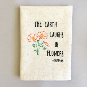 Earth Laughs Flowers Towel