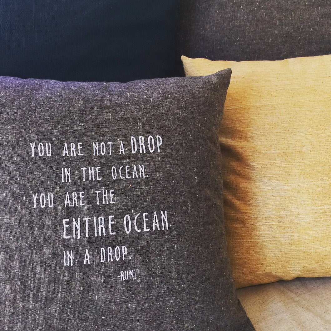Rumi Quote: Ocean Drop Pillow