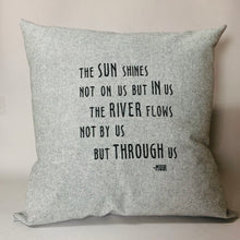 Load image into Gallery viewer, Muir Quote: Sun Shines Pillow