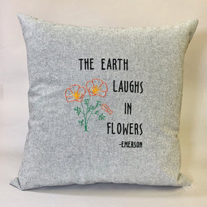 Emerson Quote: Earth Laughs in Flowers Pillow