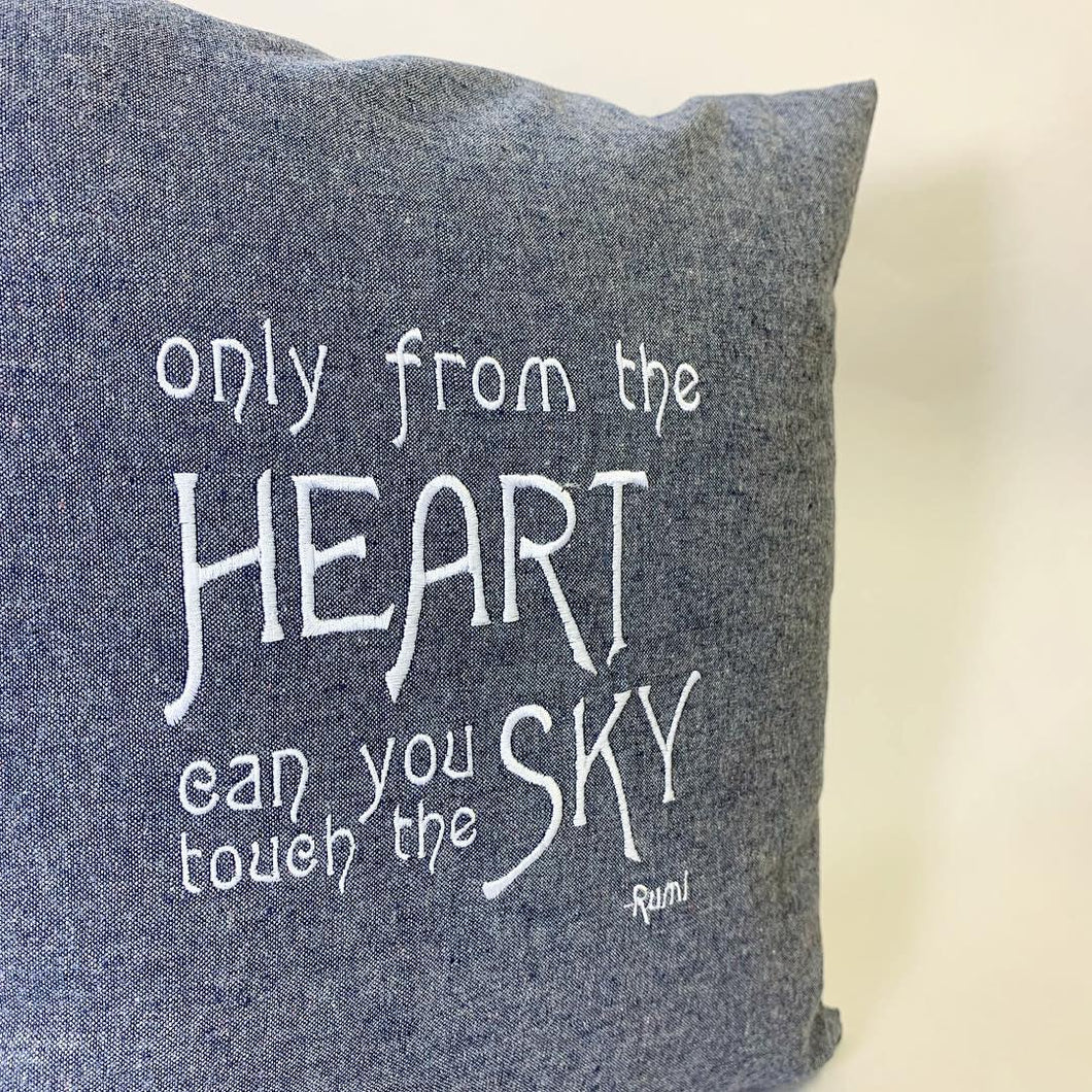 Hemp Denim Rumi Quote: Only from the Heart Pillow