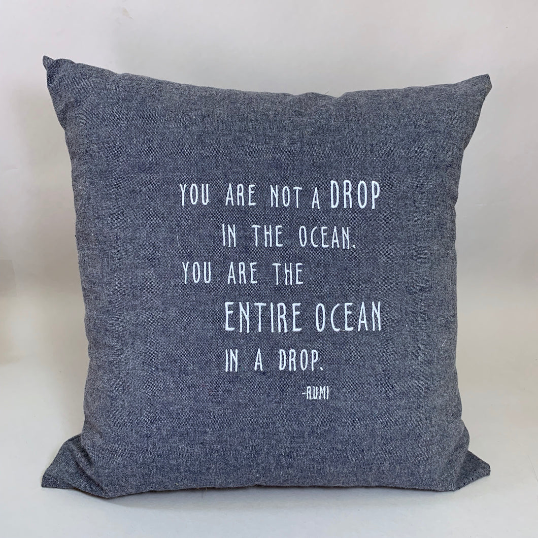 Hemp Denim Rumi Quote: Ocean Drop Pillow