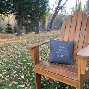 Quote: Tall Trees Pillow