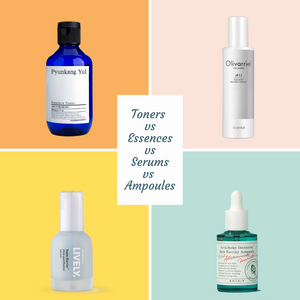 Toners vs Essences vs Serums vs Ampoules