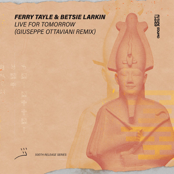 Giuseppe Ottaviani Remix of Ferry Tayle & Betsie Larkin - Live for Tomorrow is Out Now