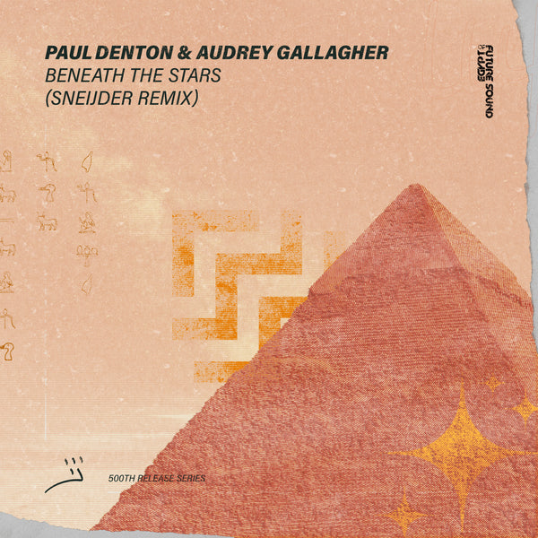 Sneijder Remix of Paul Denton & Audrey Gallagher - Beneath The Stars is Out Now