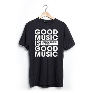 Good Music is Good Music - T-Shirt Limited Edition