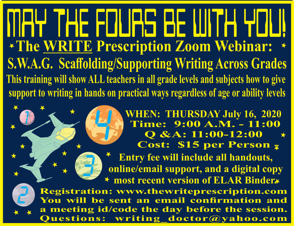 WEBINAR:  S.W.A.G    (Scaffolding/Supporting  Writing Across Grades) PART ONE:  JULY 16, 2020  9:00 A.M. - 12:00 P.M.