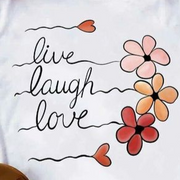 Women Short Sleeve Loose Letter Printed T-shirt - LIVE LAUGH LOVE T-SHIRT