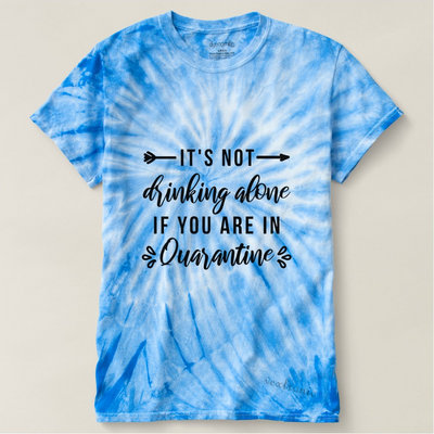 Unisex Cyclone Tie-Dye T-Shirt-Its Not Drinking Alone Black