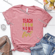 Unisex Short Sleeve Round-neck Loose Printed T-shirt- Teach From Home