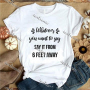 Unisex Short Sleeve Round-neck Loose Printed T-shirt- Whatever You Want To Say Black