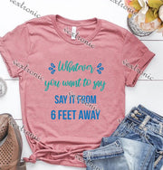 Unisex Short Sleeve Round-neck Loose Printed T-shirt- Whatever You Want To Say