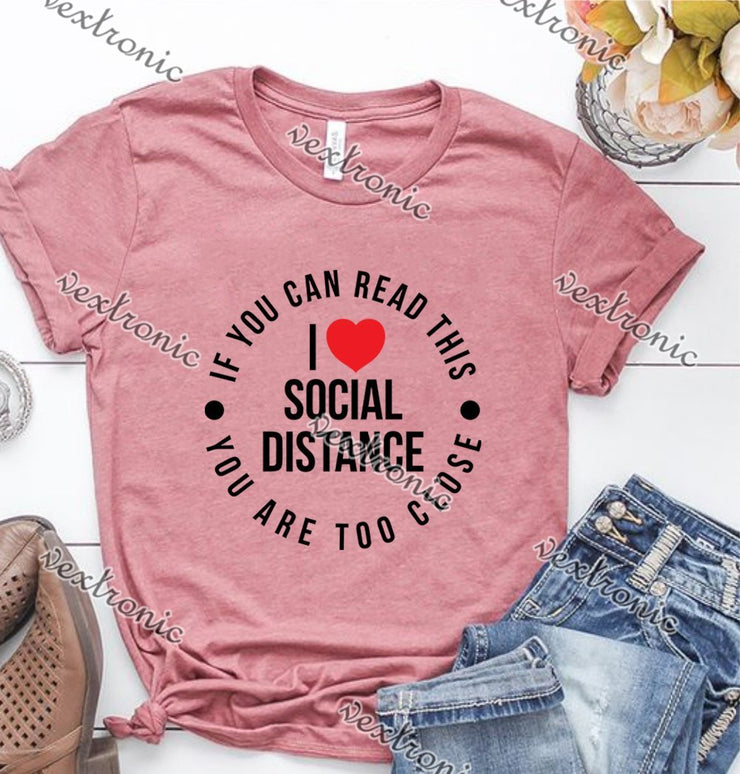 Unisex Short Sleeve Round-neck Loose Printed T-shirt- Love Social Distance