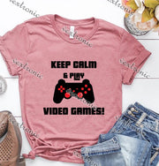 Unisex Short Sleeve Round-neck Loose Printed T-shirt- Keep Calm And Play Video Games