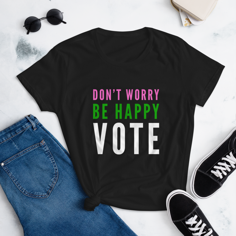 VOTE 2020 - DON'T WORRY BE HAPPY  - READY TO SHIP!!