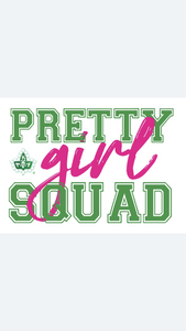 AKA Pretty Girl Squad T-Shirt