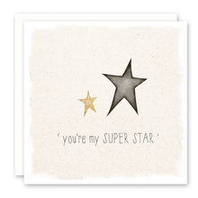 Load image into Gallery viewer, You're My Superstar Card