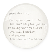 Load image into Gallery viewer, Paperweight - Sweet Darling