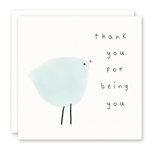 Thank You For Being You - Thank You Card