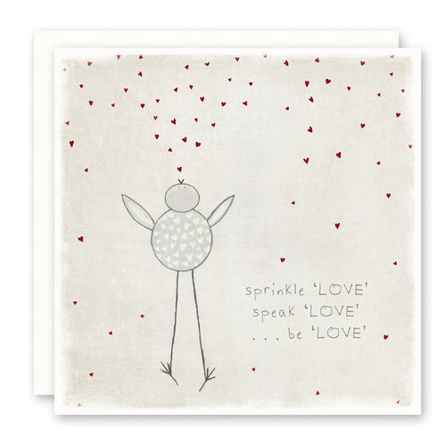 Uplifting quote and card, sprinkle love speak love and be love