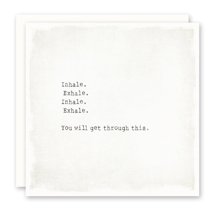 Sympathy Card, Encouragement Card, Inhale Exhale - you will get through this