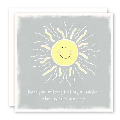 Thank you card support and encouragement, you are my sunshine when skies are gray, susan case