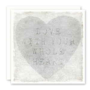 Love With Your Whole Heart Blank Card