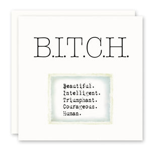 Bitch Greeting Card