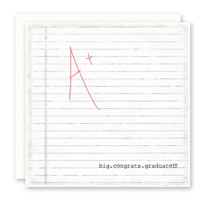 FUN GRAD CARD - Big Congrats Graduate - large red A+ on school paper