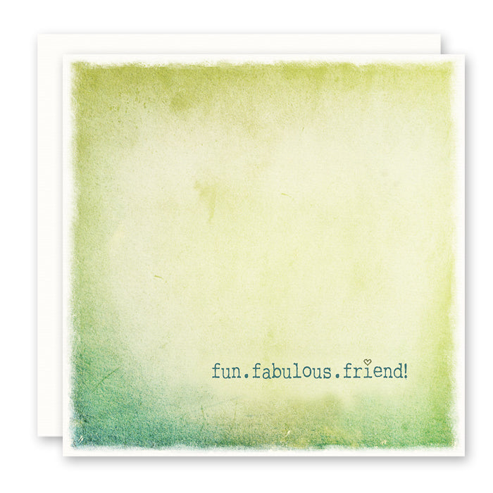 Fun Fabulous Friend Card