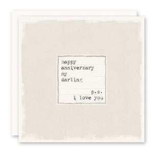 Anniversary Card - Happy Anniversary... PS I Love You, blank inside