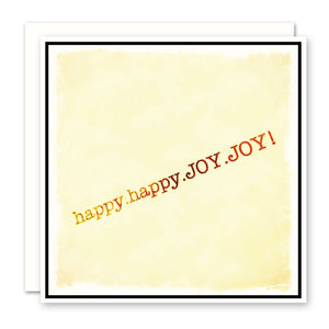 Happy Happy Joy Joy Celebration Card