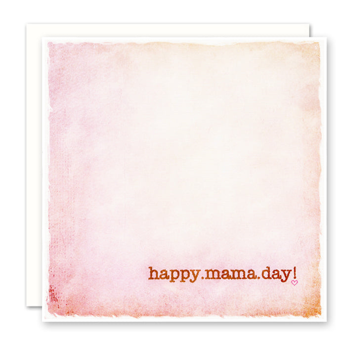 Happy Mama Day, New Mom Card, Mother's Day Card, blank inside