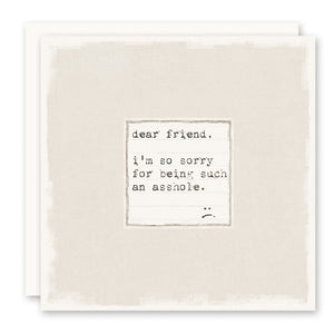 Dear Friend - I'm So Sorry Card