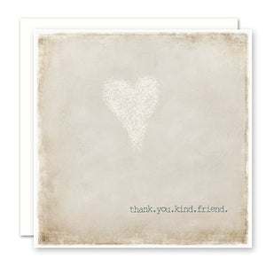 Thank You Card For Friend with white heart and quote 'thank you kind friend', blank inside