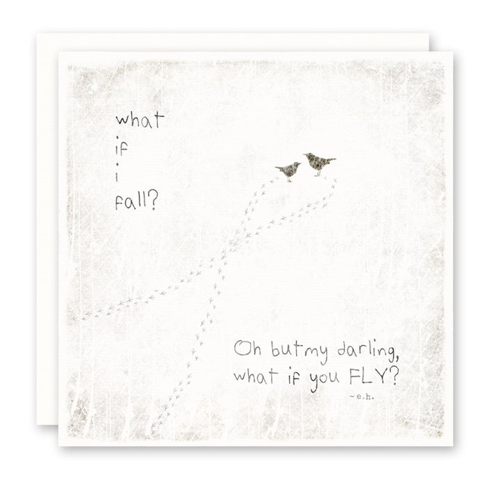 What If I Fall Oh But My Darling What If You Fly Quote Greeting Card