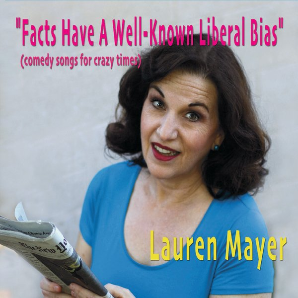 Facts Have A Well-Known Liberal Bias - digital album