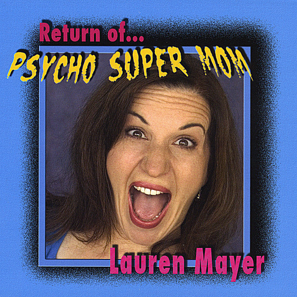 Return of Psycho Super Mom - digital album