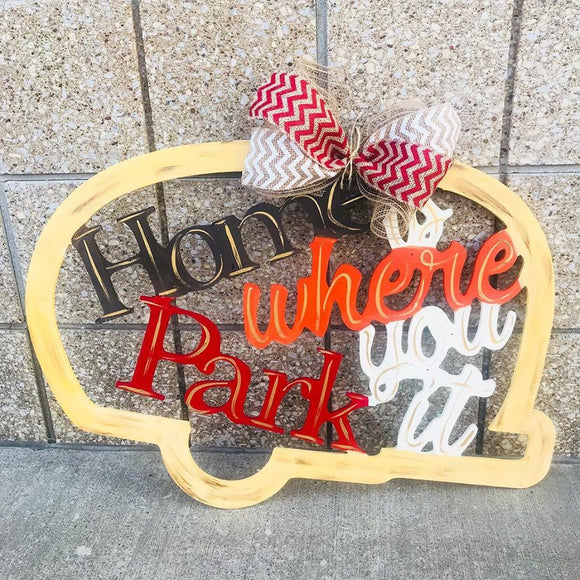 Home is where you park it,  Summer Decor, Craft Shapes, Wooden Cutouts
