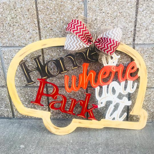 Fall Camper, Home is where you park it, Painted Wooden Door Hanger, Thanksgiving Customizable Door Hanger
