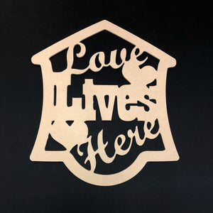 Love Lives Here with Hearts Craft Cutout Wooden Door Hanger Unfinished Craft Shape