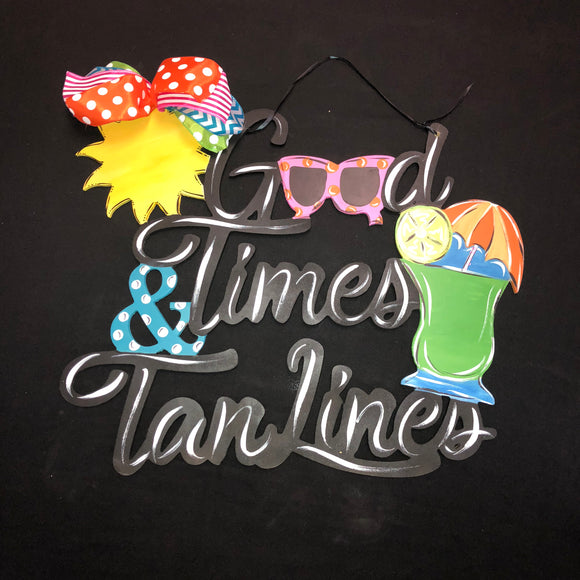 Good TImes and Tan Lines,  Beach Customizable Nautical Custom Home Decor