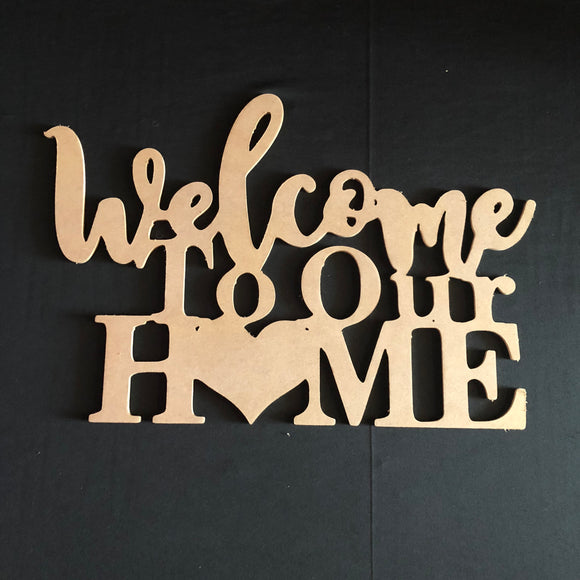 Welcome to Our Home Cutout Wooden Door Hanger Unfinished Craft Shape