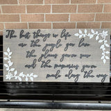 Best Things in Life Sign, Choose your colors,  Customizable,  Home Decor