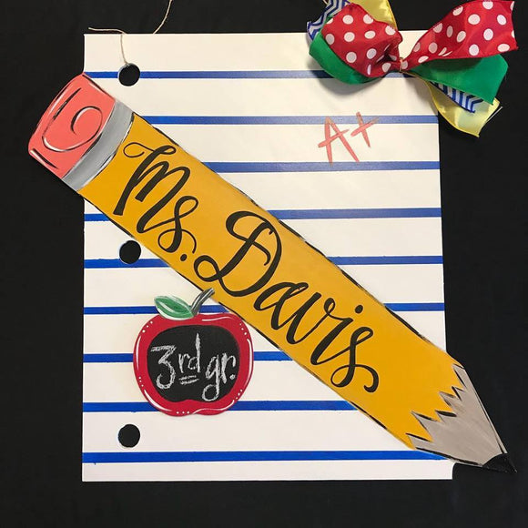 School Teacher Door Hanger, Notebook Paper with Pencil Painted Teacher GIft, Customizable