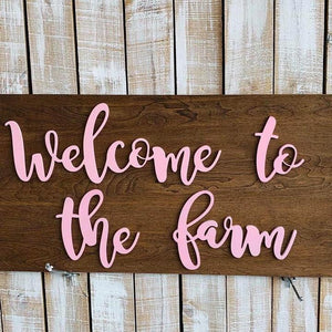 Welcome to the Farm,  Choose your colors,  Customizable,  Home Decor