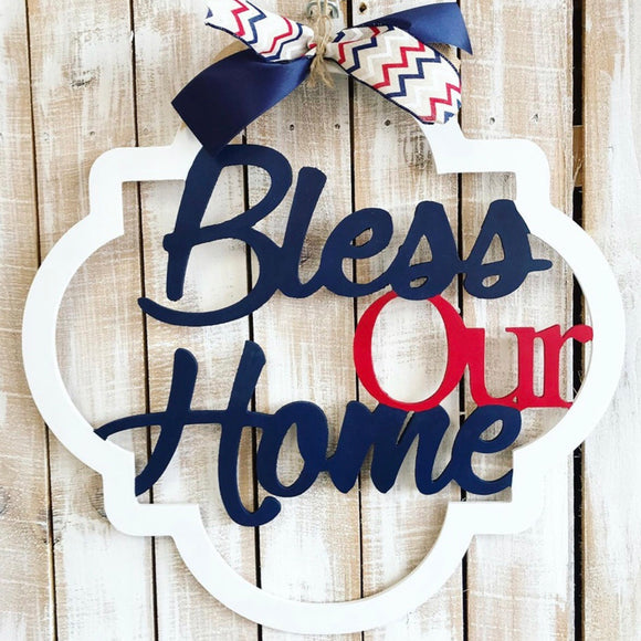 Bless our Home, Farmhouse Style Home Decor Customizable Door Hanger