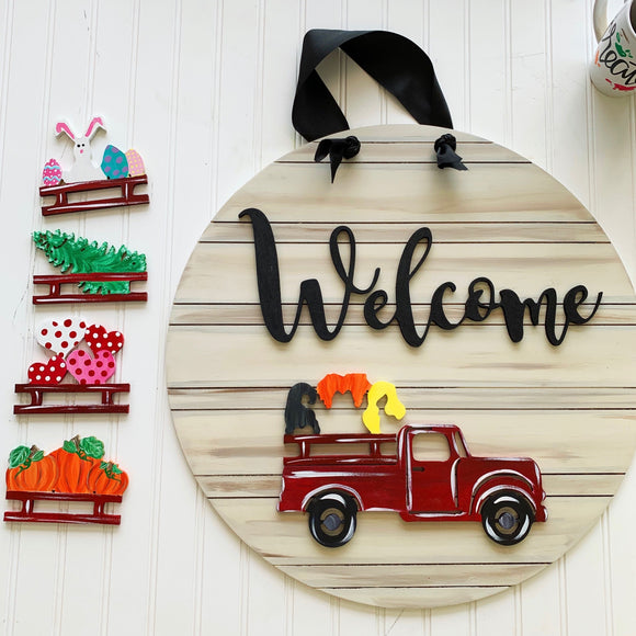 Load 'em up truck Welcome, Interchangable Sign, Farmhouse Style, 4 Velcro Attachments