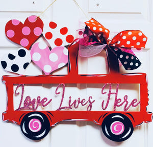 Valentines Truck Loves Lives Here Door Hanger